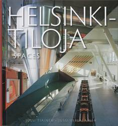 Helsinki-tiloja - Helsinki Spaces