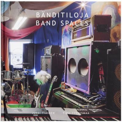 Bänditiloja - Band Spaces