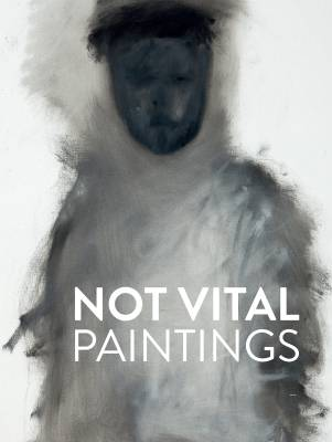Not Vital - Paintings