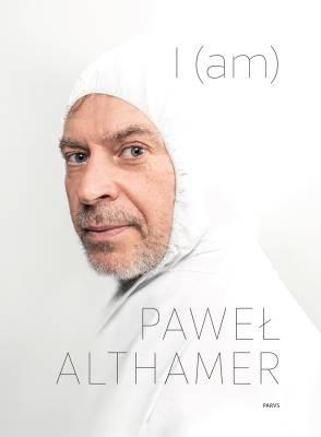 Paweł Althamer - I (am)