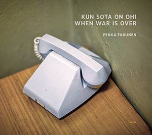 Kun sota on ohi – When War Is Over